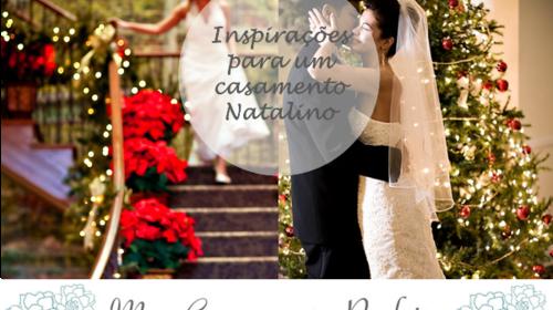 Inspirações para um Casamento Natalino
